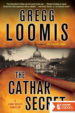 The Cathar Secret: A Lang Reilly Thriller