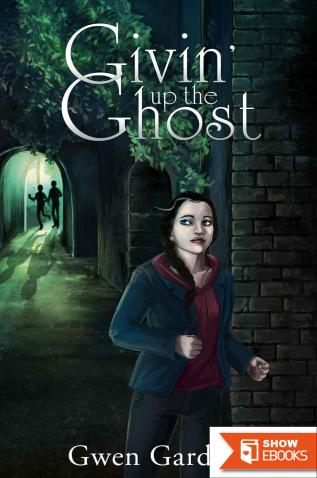 Givin' Up The Ghost (An Indigo Eady Paranormal Mystery)