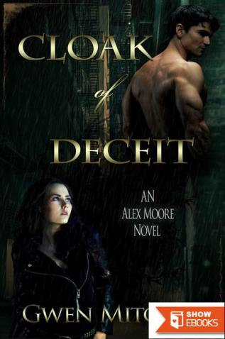 Cloak of Deceit: An Alex Moore Novel