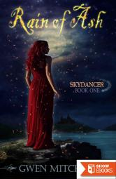 Rain of Ash: Skydancer Book 1 (The Zyne Legacy)