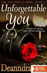 Unforgettable You (Me, You, and Us Book 2)
