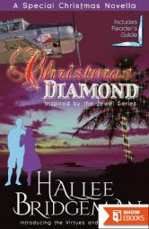 Christmas Diamond, a Novella: Inspired by The Jewel series and the Virtues and Valor series