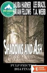 Shadows and Ash: Pulp Friction 2014 Finale