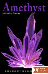 Amethyst – Book One of the Guardian Series