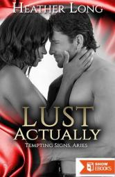 Lust Actually (A Contemporary Erotic Romance)