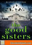 The Good Sisters: The Perfect Halloween Horror Story