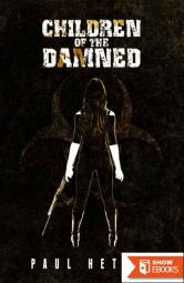 The Zombie Virus (Book 2): The Children of the Damned