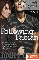 Following Fabian