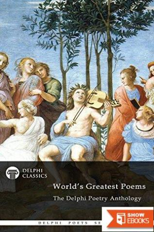 Delphi Poetry Anthology: The World's Greatest Poems