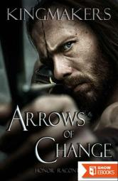 Arrows Of Change (Book 1)