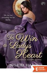 To Win a Lady's Heart (The Landon Sisters)