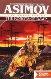 The Robots of Dawn Publisher: Spectra