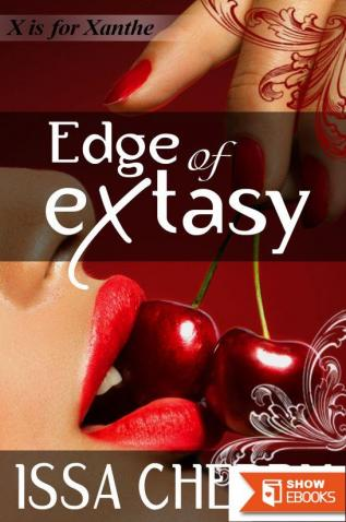 Edge of Extasy: X is for Xanthe Part One