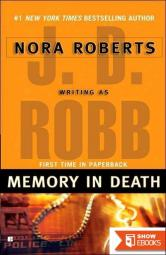 J. D. Robb in Death Collection Books 21-25: Origin in Death, Memory in Death, Born in Death, Innocent in Death, Creation in Death