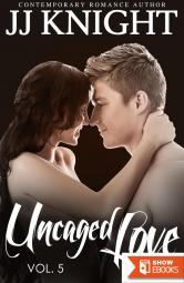 Uncaged Love Volume 5