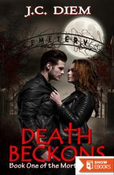 Death Beckons (Mortis Vampire Series, 1)