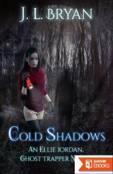 Cold Shadows (Ellie Jordan, Ghost Trapper Book 2)