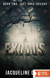 Exodus: Book Two: Last Days Trilogy