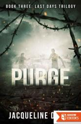 Purge: Book Three: Last Days Trilogy
