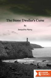 The Stone Dweller's Curse: A Story of Curses, Madness, Obsession and Love