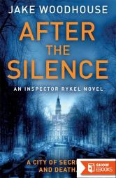 After the Silence: Inspector Rykel
