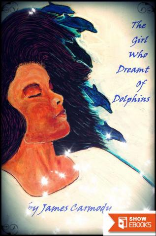 The Girl Who Dreamt of Dolphins