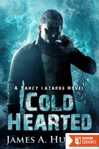 Cold Hearted: A Yancy Lazarus Novel (Episode Two)