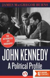 John Kennedy: A Political Profile