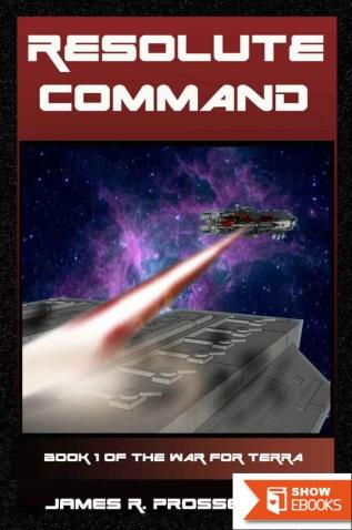 The War for Terra 1: Resolute Command
