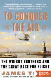 Los Hermanos Wright / To Conquer the Air: La Conquista De Los Cielos / The conquest of the skies