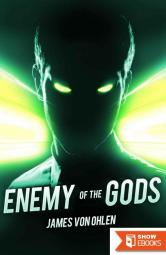 Enemy of the Gods (Sons of the Gods Book 3)