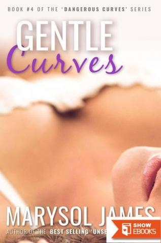 Gentle Curves (Dangerous Curves Book 4)