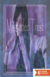 Misguided Trust