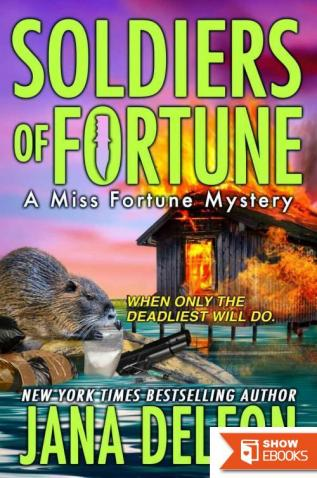 Jana DeLeon – Miss Fortune 06 – Soldiers of Fortune