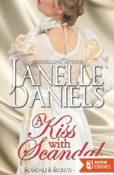 A Kiss With Scandal (Scandals & Secrets 4)
