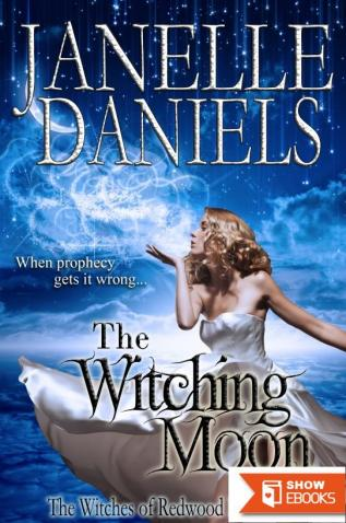 The Witching Moon: The Witches of Redwood Falls – Book 1