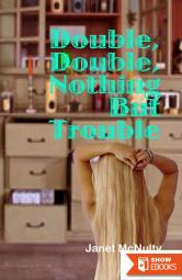 Double, Double, Nothing But Trouble (A Mellow Summers Paranormal Mystery Book 10)