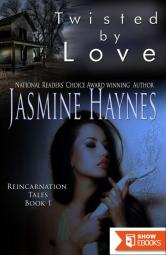 Twisted By Love, Reincarnation Tales, Book 1