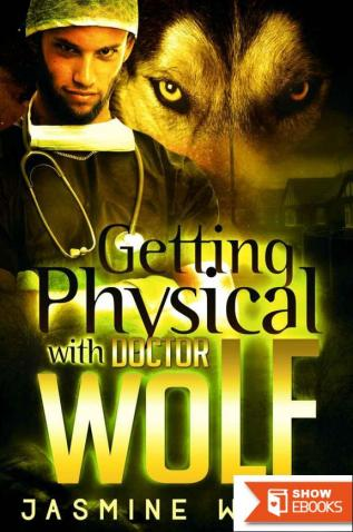 Getting Physical With Doctor Wolf