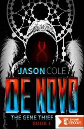 De Novo (The Gene Thief Series Book 1 – Short Story)
