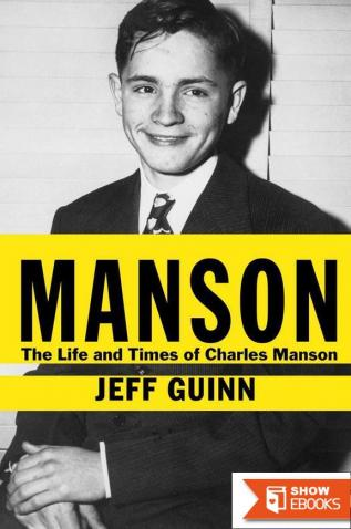 Manson: The Life and Times of Charles Manson Hardcover