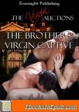 The Brothers' Virgin Captive