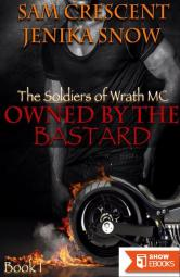 The Soldiers of Wrath MC 1 Owned by the Bastard