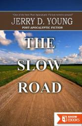 The Slow Road