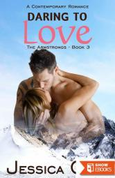 Daring to Love: A Contemporary Romance