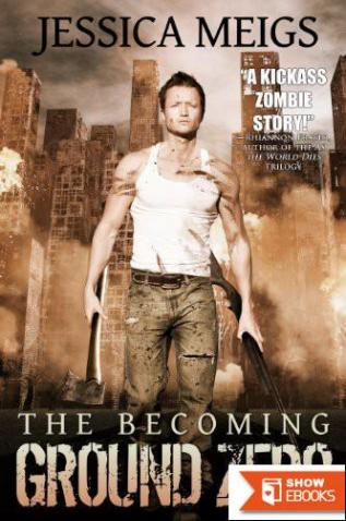 The Becoming: Ground Zero