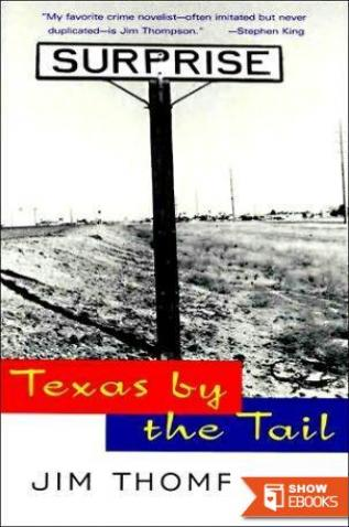 Texas by the Tail