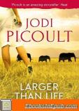 Larger Than Life (Novella)