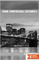 From Comfortable Distances