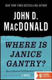 Where Is Janice Gantry?